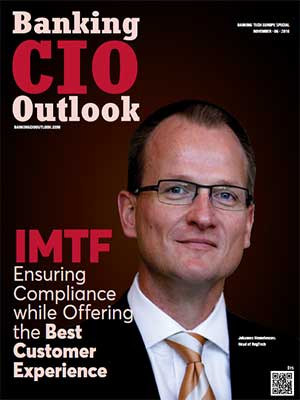 IMTF: Ensuring Compliance while Offering the Best Customer Experience